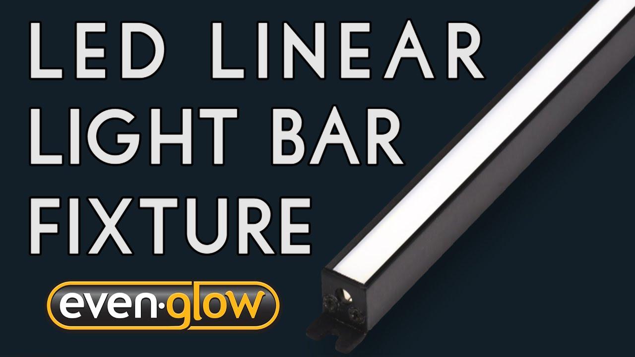 Led Linear Light Bar Fixture Even Glow Youtube