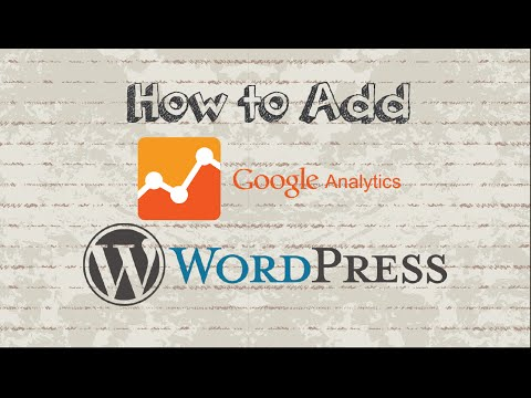 How to add Google Analytics to WordPress without plugin - 동영상