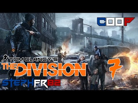 The Division - Ep7 - Le Madison Square Garden - Coop avec Lara - FR PC HD