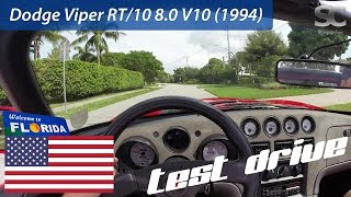 Dodge Viper RT/10 8.0 V10 (1994) - POV Test Drive in Florida, USA