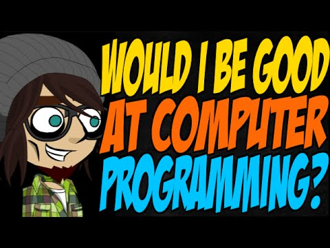 Would I Be Good at Computer Programming?