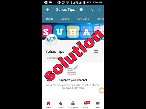 All Information    : Solution of Organize your channel