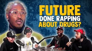 Is Future Actually Done Rapping About Drugs?