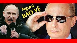 Tổng Thống Nga Putin - Người Bảo Vệ Khiến Cả Thế Giới Nể Phục