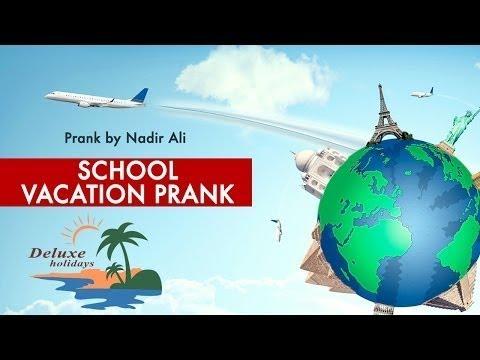 School Vacation Prank  By Nadir Ali In  P 4 Pakao   Deluxe Holidays