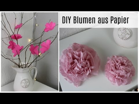 Diy Blumen Aus Papier Und Servietten Youtube
