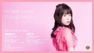 2017年5月24日発売 井口裕香 8th Single「RE-ILLUSION」(TVアニメ「ソー...