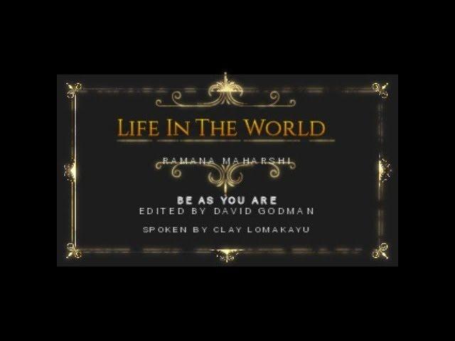 LIFE IN THE WORLD - Ramana Maharshi Talks From