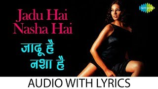 Jadu Hai Nasha Hai with lyrics | जादू है नशा है के बोल | Shreya Ghoshal