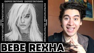 Bebe Rexha - Expectations [ALBUM REACTION]