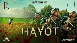 Hayot (o'zbek film) | Хаёт (узбекфильм) 2018