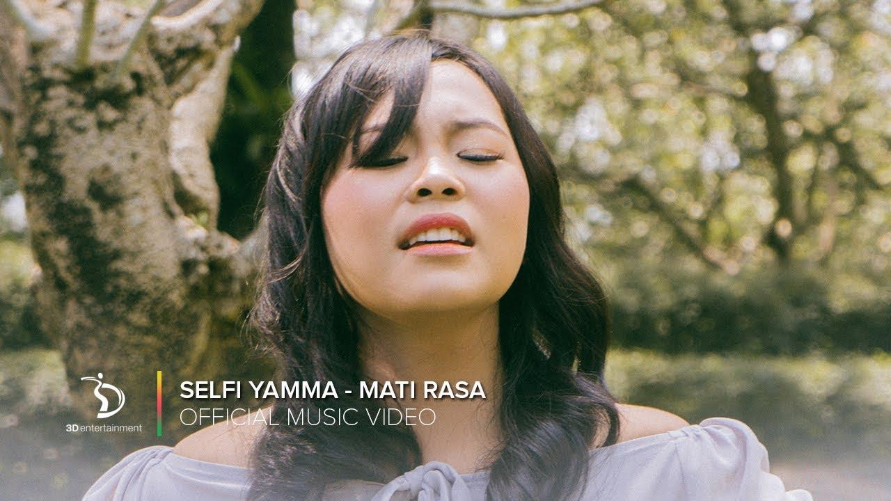 Selfi Yamma - Mati Rasa | Official Music Video