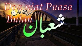 Gambar cover Doa niat Puasa Bulan Sya'ban