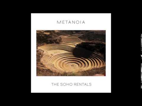 The SoHo Rentals - Metanoia (full album)