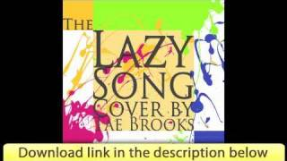 Bruno Mars - The Lazy Song (Audio) - Free Download - Cover by Tae Brooks