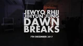 Jewyo Rhii and Jihyun Jung: Dawn Breaks