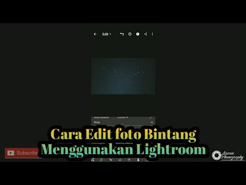 Cara Edit foto Bintang Menggunakan Lightroom - YouTube