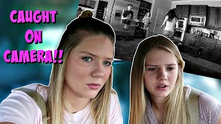 WHO IS IN OUR HOUSE? CAUGHT ON CAMERA || Taylor and Vanessa