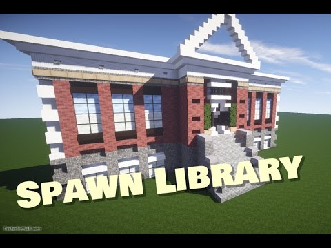 Minecraft: Lets Build. Spawn Library
