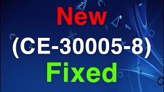 PS4 (CE-30005-8) Error Code FIX