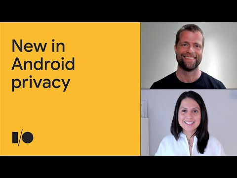 What's new in Android privacy   Session