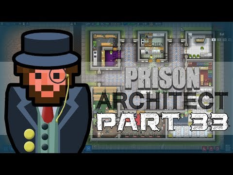 Let's Play - Prison Architect - BIGGEST TUNNEL EVER
