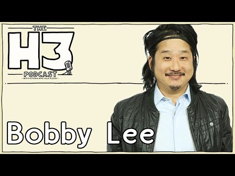 H3 Podcast #60 - Bobby Lee