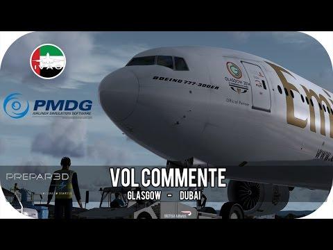 Prepar3D V3 FR | IVAO RFE DUBAÏ | Glasgow [EGPF] ✈ Dubaï [OMDB] | UAE28 | PMDG B777