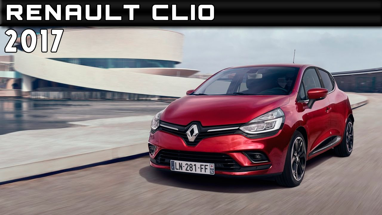 2017 renault clio review rendered price specs release date. Black Bedroom Furniture Sets. Home Design Ideas