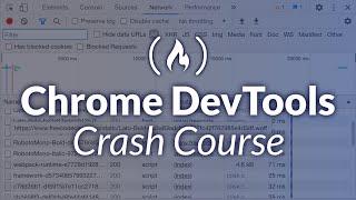 Chrome DevTools - Crash Course