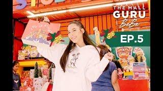 The Mall Guru Bebe EP.5