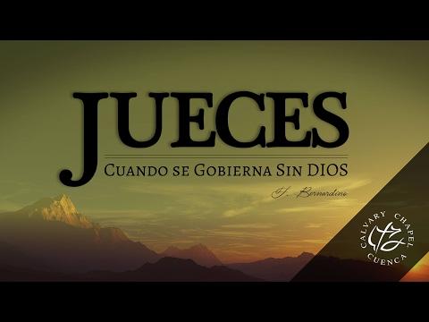 GEDEON EL SURGIMIENTO DE UN LIDER (010 JUECES 6:1-16) CALVARY CHAPEL CUENCA