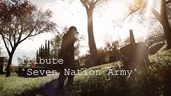 "GMV ""Seven Nation Army"" - The White Stripes"