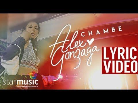 Alex Gonzaga - Chambe (Official Lyric Video)