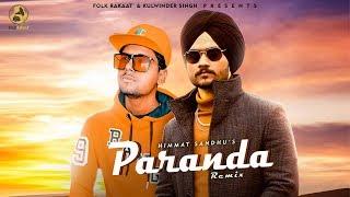 Remix- Paranda | Himmat Sandhu | Music Angel | New Punjabi Songs 2020 | Folk Rakaat