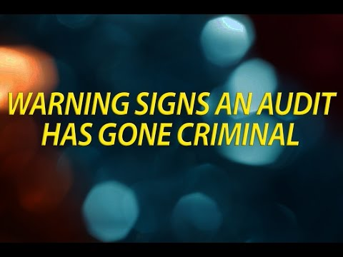 Warning signs an IRS tax audit has gone criminal