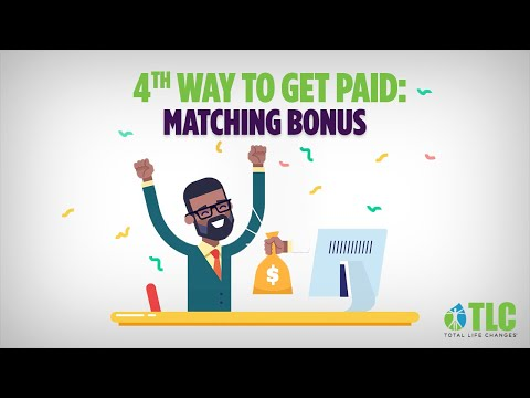 6 Ways to Get Paid: Matching Bonus
