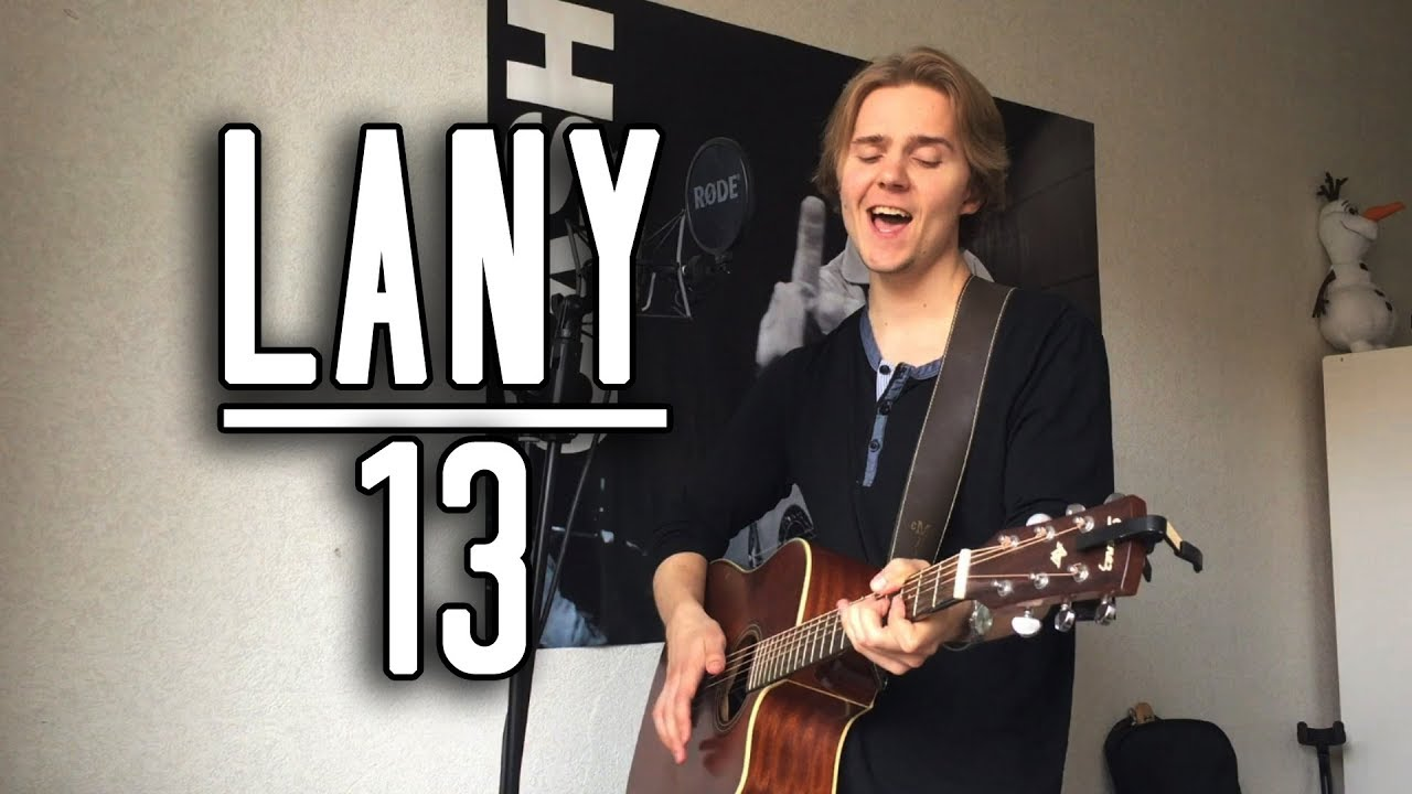 Download LANY - '13' Acoustic Cover [Meverick]