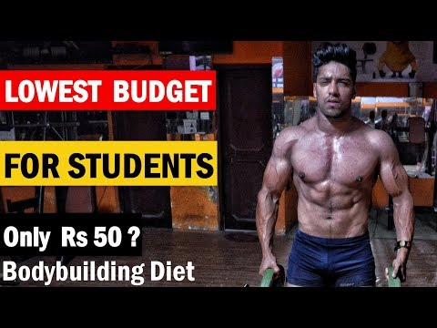 LOWEST BUDGET DIET PLAN for COLLEGE/HOSTEL STUDENTS – Indian Bodybuilding Diet   Full Day Of Eating