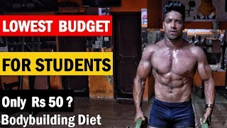 LOWEST BUDGET DIET PLAN for COLLEGE/HOSTEL STUDENTS - Indian Bodybuilding Diet   Full Day Of Eating