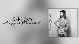 Ariana Grande - 34+35 (magyar felir...