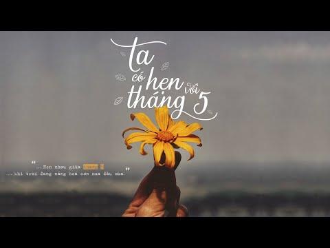 Ta Có Hẹn Với Tháng 5 - Nguyên Hà | St. Hồ Tiến Đạt「 Official MV Lyrics」