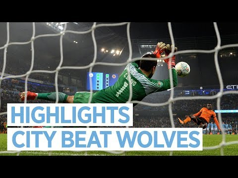BRAVO THE HERO! | City v Wolverhampton I Extended Highlights I Carabao Cup I 2017 18