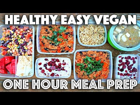 EASY MEAL PREP IN ONE HOUR (HEALTHY VEGAN RECIPES)