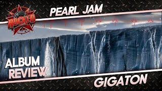 Baixar Pearl Jam – Gigaton | Album Review | Rocked