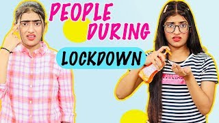 People During Lockdown | SAMREEN ALI