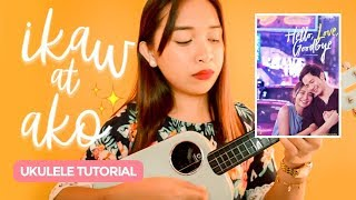 Ikaw at Ako (Moira & Jason) Hello, Love, Goodbye OST Ukulele Tutorial