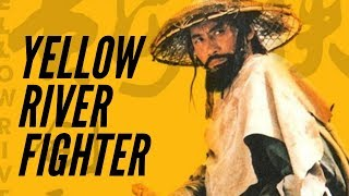 Yellow River Fighter - FULL MOVIE IN ENGLISH HIGH RESOLUTION