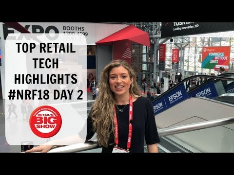 Technology Insights From Day 2 NRF Expo 2018 | #NRF18 | Retail Assist Vlog