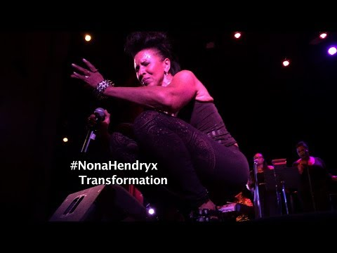 #NonaHendryx Transformation